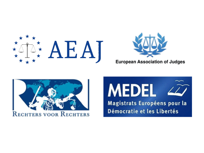 Association of European Administrative Judges (AEAJ) European Association of Judges (EAJ), Judges for Judges, Magistrats Européens pour la Démocratie et les Libertés (MEDEL)